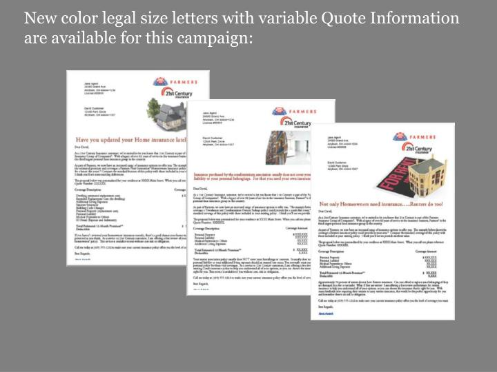 New color legal size letters with variable Quote Information are available for this campaign: