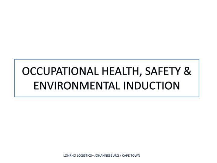 occupational health safety environmental induction n.
