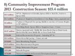 8 community improvement program 2013 construction season 15 4 million