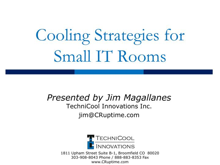 cooling strategies for small it rooms n.