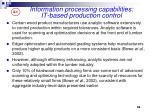 information processing capabilities it based production control
