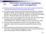 information processing capabilities supply chain management