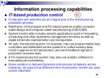 information processing capabilities