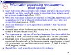 information processing requirements clock speed3
