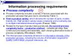 information processing requirements