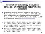 information technology innovation diffusion an information requirements paradigm