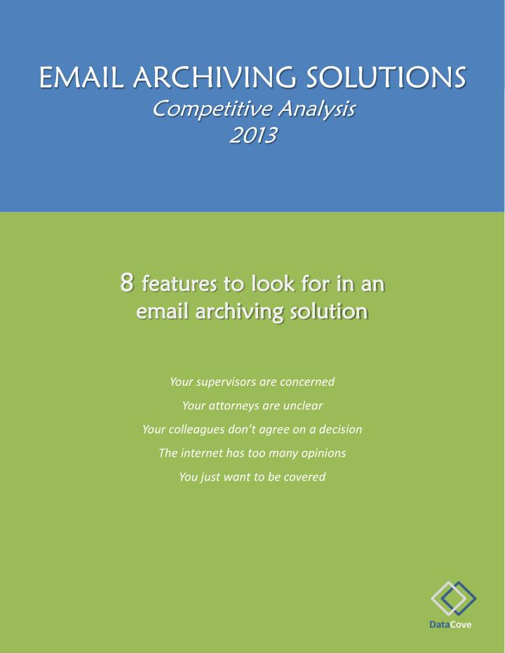 email archiving solutions competitive analysis 2013 n.