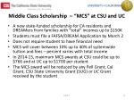 middle class scholarship mcs at csu and uc