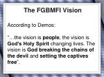 the fgbmfi vision
