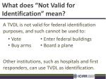 what does not valid for identification mean