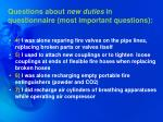 questions about new duties in questionnaire most important questions
