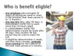 who is benefit eligble