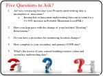 five questions to ask