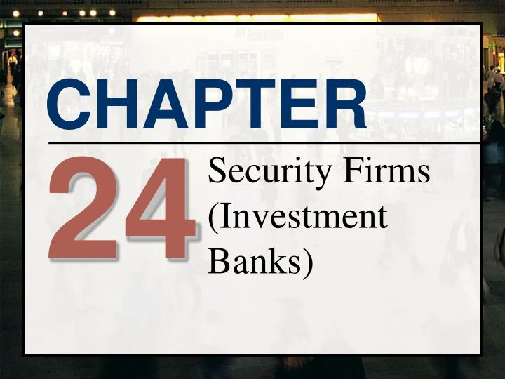 security firms investment banks n.