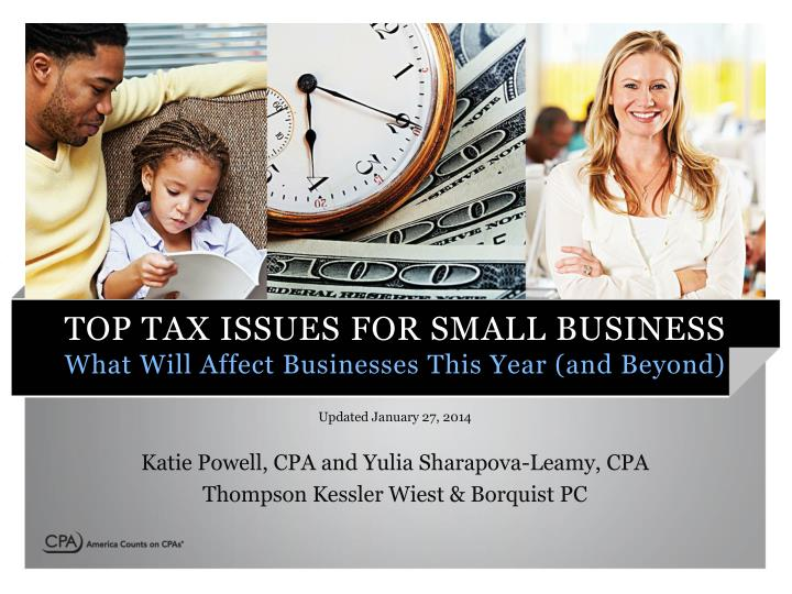top tax issues for small business what will affect businesses this year and beyond n.