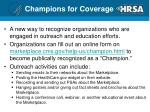 champions for coverage