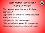 stock market speculation buying on margin