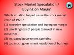 stock market speculation buying on margin1