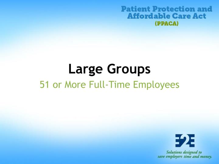 Large Groups