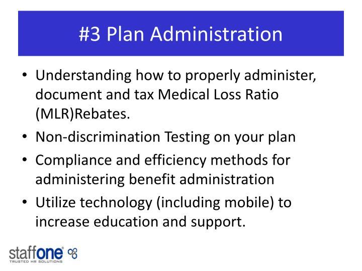 #3 Plan Administration