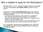 who is eligible to apply for the marketplace