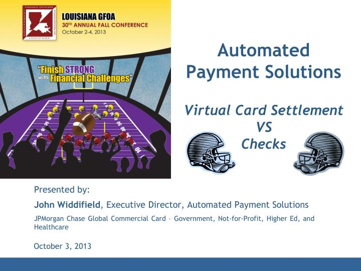 automated payment solutions virtual card settlement vs checks n.