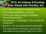 2012 an intense exciting year ahead with scentsy inc