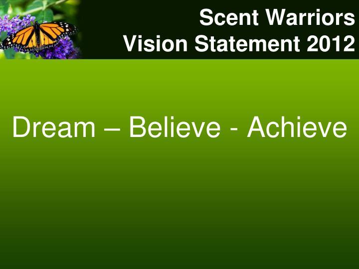 Scent Warriors