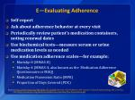 e evaluating adherence
