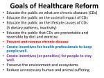 goals of healthcare reform