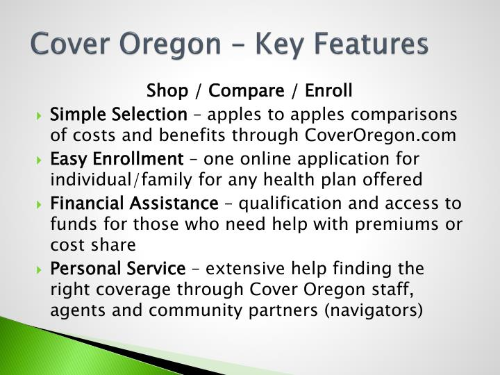 Cover Oregon – Key Features