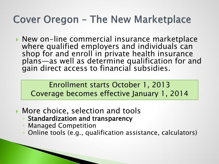 Cover Oregon – The New Marketplace