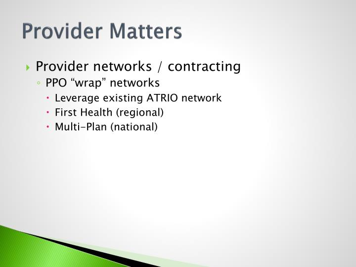 Provider Matters