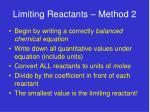 limiting reactants method 2