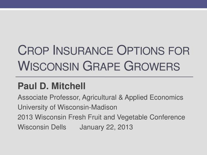 crop insurance options for wisconsin grape growers n.