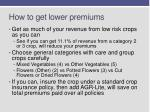 how to get lower premiums