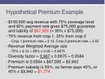 hypothetical premium example