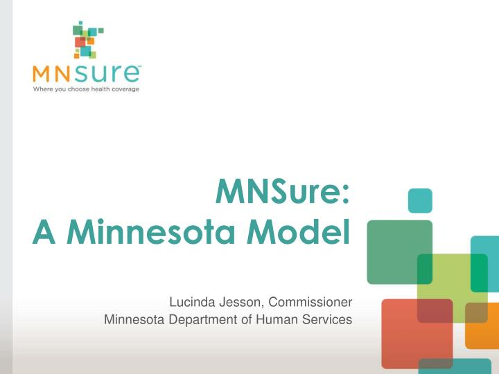 mnsure a minnesota model n.