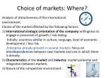 choice of markets where