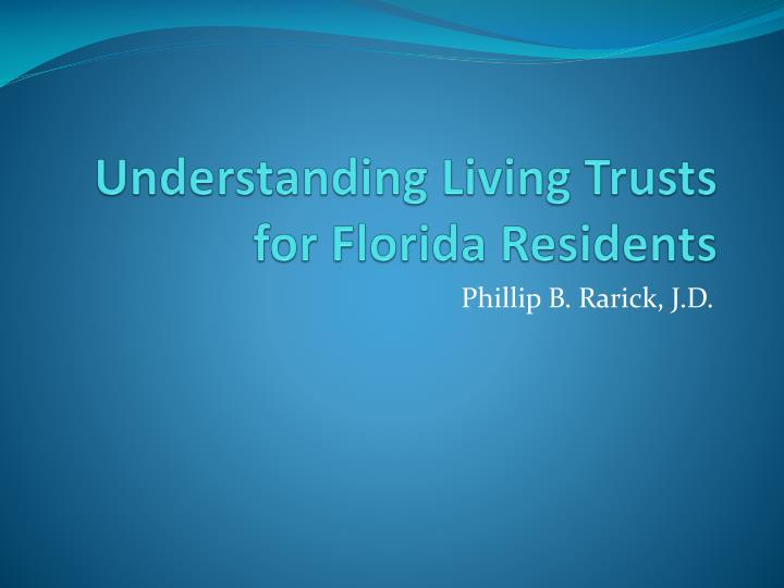 understanding living trusts for florida residents n.