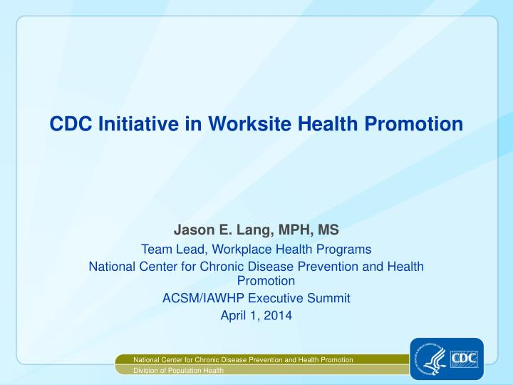 cdc initiative in worksite health promotion n.