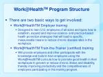 work@health tm program structure