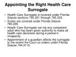 appointing the right health care surrogate