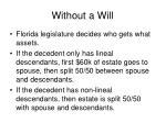 without a will