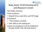 baby gator child development and research center