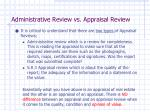 administrative review vs appraisal review