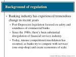 background of regulation