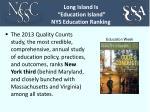 long island is education island nys education ranking