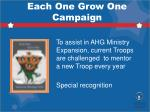each one grow one campaign