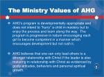 the ministry values of ahg1